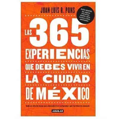 365 experiencias de la ciudad de méxico buena