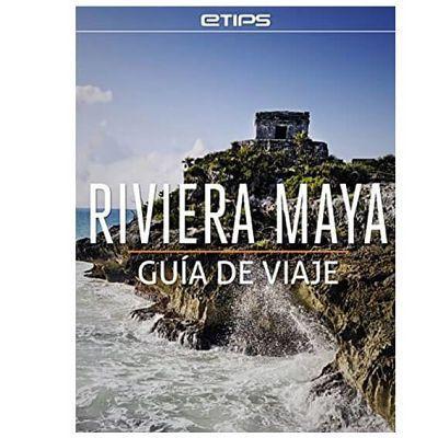 Guía de la Rivera Maya
